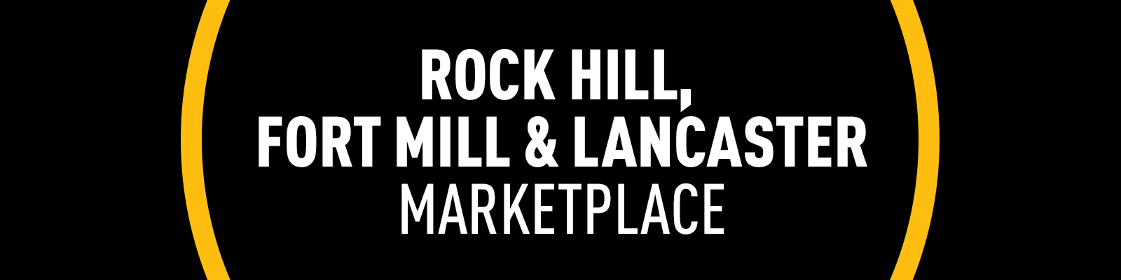 Rock Hill, Fort Mill & Lancaster Marketplace